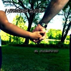I Miss You - Melodic Electro pop progressive - Piano euphoric