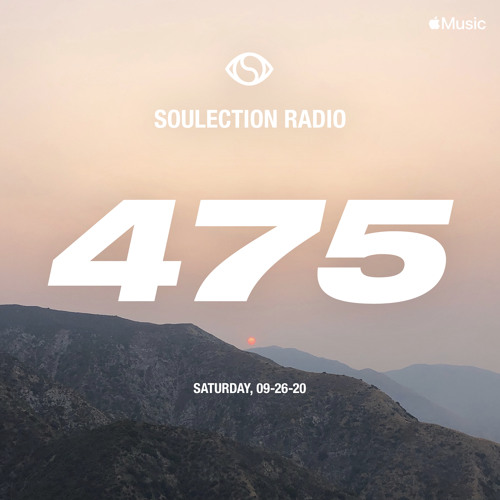 Soulection Radio Show #475