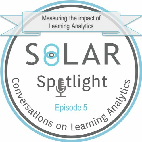 Episode 05: Measuring the impact of learning analytics