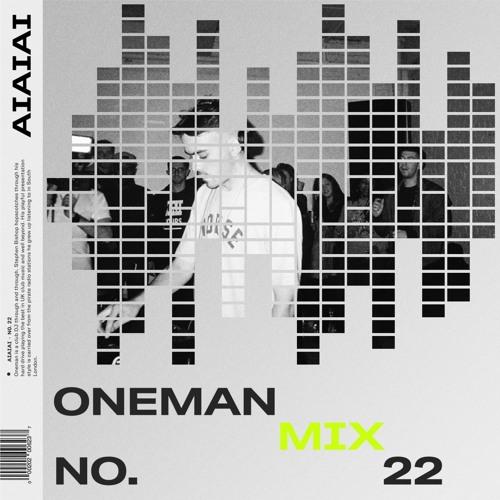 AIAIAI Mix 022 - ONEMAN