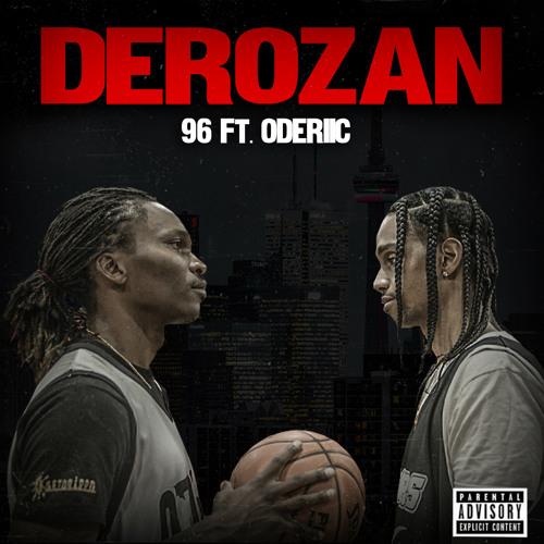 Derozan ft Oderiic (prod. Dojo Antonio x FrankieOTG)