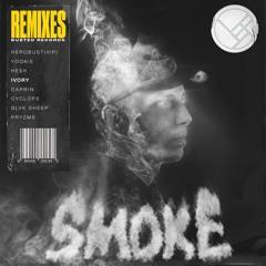 Herobust  - Smoke (IVORY Remix)