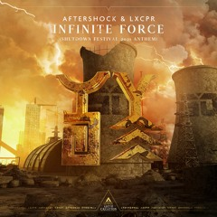 Infinite Force (Shutdown Festival Anthem 2021)