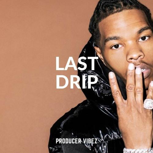 LAST DRIP | PRODUCERVIBEZ.COM - DEMO