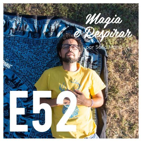 E52 Macrobiótica, a transformação da vida e muito mais com António Barbot (@Vidamacro)