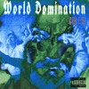Download World Domination Ft. $$ensei Threezy, Ace Flaco & Punch Fox (Prod. By Fiji Tree & Free Contraband) Mp3