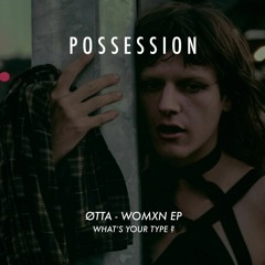 ØTTA - WOMXN EP (What's your type ?)