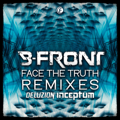 Face the Truth (Inceptum Remix)