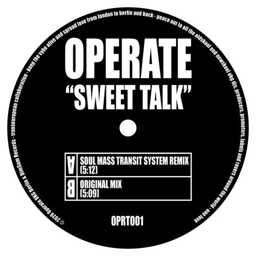Operate – Sweet Talk (Soul Mass Transit System Remix)