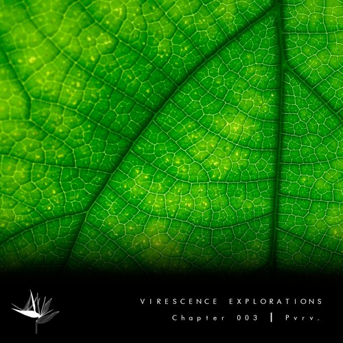 Virescence Explorations - Chapter 3 [Pvrv.]