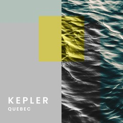 Kepler // Quebec