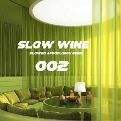 SLOW WINE 002