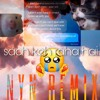 Download Nyn Music - sach Keh Raha Hai deewana ( Trap Remix) Mp3