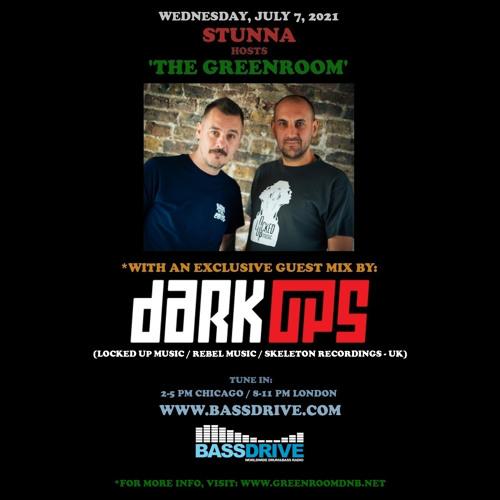 STUNNA - Greenroom DNB Show (Dark OPS Guest Mix) (07/07/2021)