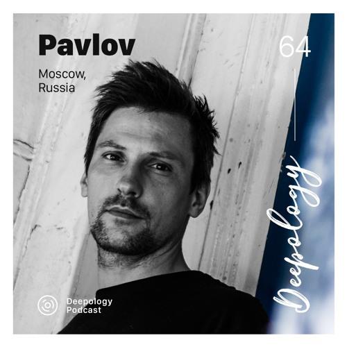 Deepology Podcast #064   Pavlov