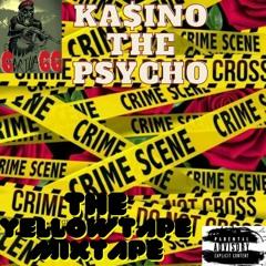 #2) KA$INO THE PSYCHO - ( YELLOWTAPE MIXTAPE - Bloody Roses ) - MURDER GANG