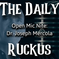 Open Mic Nite: Dr. Joseph Mercola