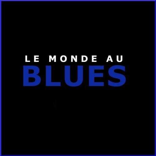 LE MONDE AU BLUES : HEBDOMADAIRE 21 AVRIL 2021