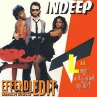 Indeep vs Junior Zigzag: Last Night a DJ Saved My Life (Effendi beach disco mashup)
