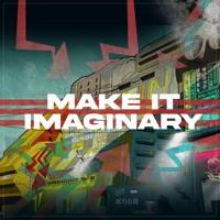 Make It Imaginary