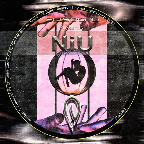 (ewax07) Eli.sound Presents: Niu From MEXICO