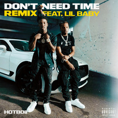 Don't Need Time (Remix) [feat. Lil Baby]