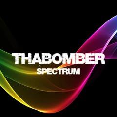 ThaBomber - Spectrum (WIP)