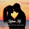Download Labon Ko - Bhool Bhulaiyaa (DJ Govind Future House Smashup) Mp3