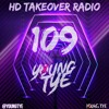 Download Young Tye Presents - HD Takeover Radio 109 Mp3