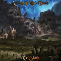 Valley Of Lost Souls