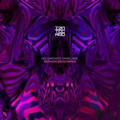 Hellomonkey, Daniel Nike - Reckless (Beico Remix)