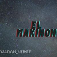 El Makinon (REMIX) X Karol G X Mariah Angeliq X DJ Aron Muniz