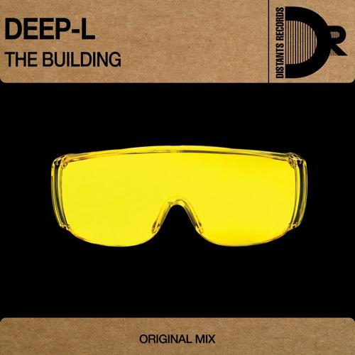 Deep-L - The building (Original mix)(cut)