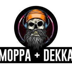Moppa & Dekka - Tear It Up