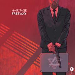 Hairitage - Freeway