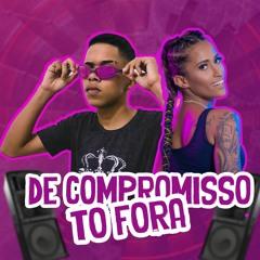 BREGA FUNK - DE COMPROMISSO TO FORA - DJ YURE BEAT & MC LAURETA