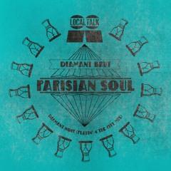 Parisian Soul - Diamant Noir (Playin' 4 The City Mix)