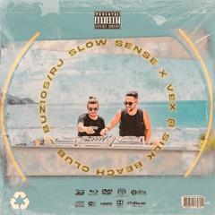 Slow Sense x Vex @ Silk Beach Club, Búzios/RJ