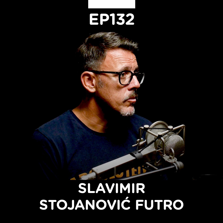 EP 132: Slavimir Stojanović Futro, dizajner, Futro Design - Pojačalo podcast