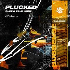 Guzz & Talk Wobz - Plucked (Extended Mix)