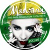 Download Laugh to Keep From Crying - Madonna - The Rare Collection 1979 / 2016 -  Vol. 1 Mp3