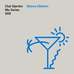 009: Bianca Oblivion