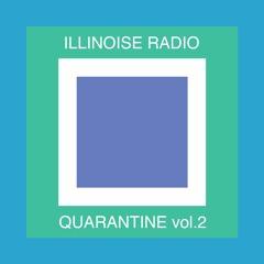 ILLINOISE RADIO QUARANTINE vol. 2
