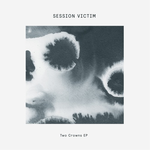 PREMIERE : Session Victim - Two Crowns