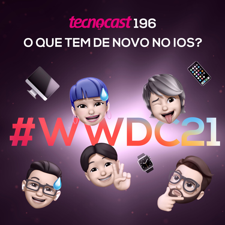 196 – O que tem de novo no iOS?