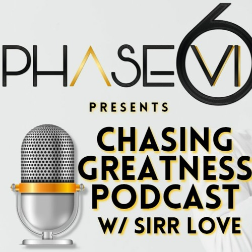 Chasing Greatness Podcast