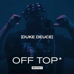 "Duke Deuce ""Every Chance I Get"" (DJ Khaled Freestyle) [Revolt: Off The Top] *NEW 2021*"
