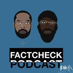 FactCheck Podcast Episode 60