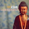 Asian Meditation Music 101 -  Serenity Spa Songs, Sound Therapy for Relaxation with Sounds of Nature, New Age for Deep Baby Sleep, Study, Massage, Relaxing Yoga and Zen Natural White Noise