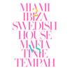 Miami 2 Ibiza (Static Revenger Remix) [feat. Tinie Tempah]